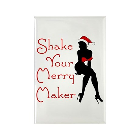 Shake Your Merry Maker Rectangle Magnet (100 pack)