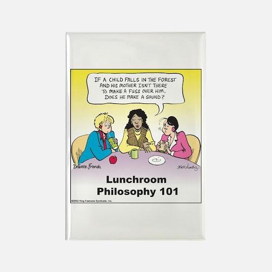 Lunchroom Philosophy Rectangle Magnet