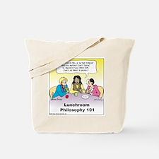 Lunchroom Philosophy Tote Bag