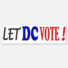 Let DC Vote Bumper Bumper Bumper Sticker