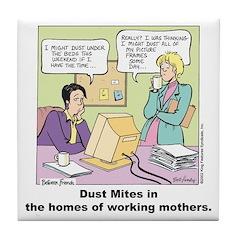Dust Mites Tile Coaster