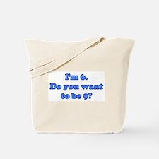 I'm6 Tote Bag