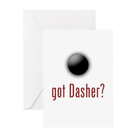 got Dasher? Greeting Card