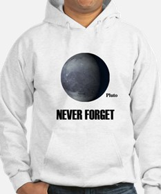Never Forget Pluto Hoodie