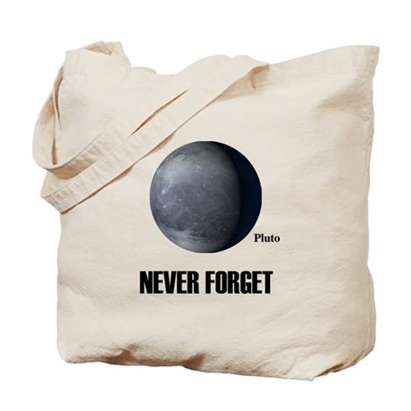 Never Forget Pluto Tote Bag