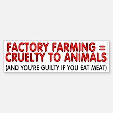 Factory farming Bumper Bumper Sticker