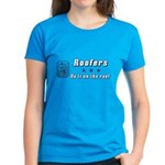 Roofers Do it on the Roof Women's Dark T-Shirt