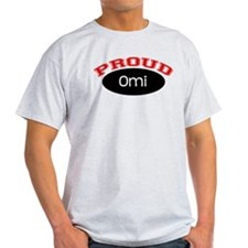 Proud Omi T-Shirt
