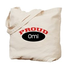 Proud Omi Tote Bag