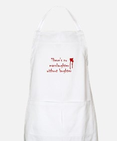 No Manslaughter without Laugh BBQ Apron