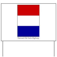 National Old Trails Highway Yard Sign