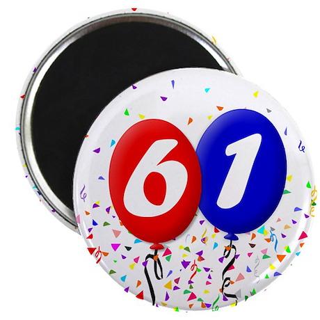 61st Birthday Magnet