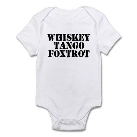 Whiskey Tango Foxtrot Infant Bodysuit