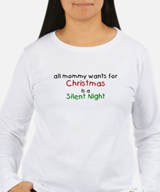 All mommy wants for Christmas T-Shirt
