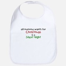 All mommy wants for Christmas Bib