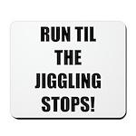 Jiggle Stopper Mousepad
