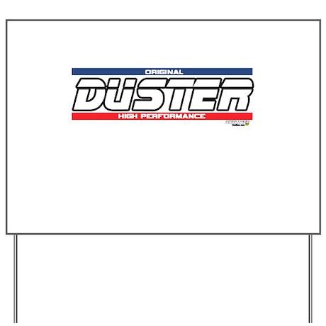 DusterX Yard Sign