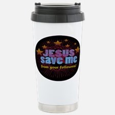 JESUS SAVE ME from your follo Travel Mug