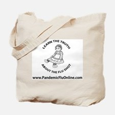 Truth About the Flu Shot Tote Bag