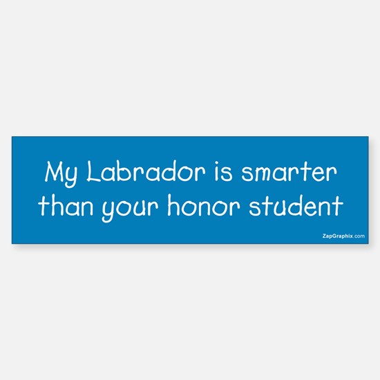 Labrador/Honor Student Bumper Bumper Bumper Sticker