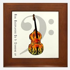 Real Bass Players Do It Stand Framed Tile