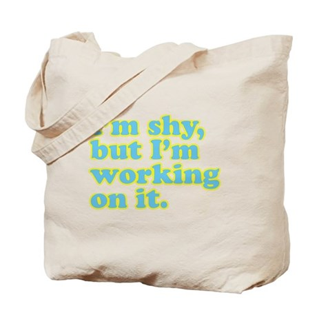 I'm shy, but... Tote Bag