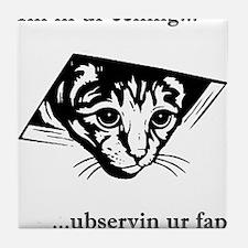 Ceiling Cat Ubservs Tile Coaster