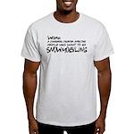 Work: a dangerous disorder Light T-Shirt