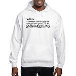 Work: a dangerous disorder Hooded Sweatshirt