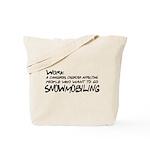 Work: a dangerous disorder Tote Bag