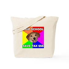 Save Tax $$$ Tote Bag