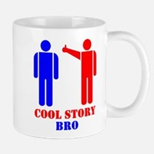 Cool Story Broism Mug