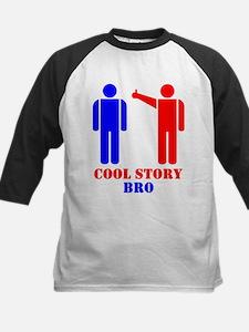 Cool Story Broism Tee