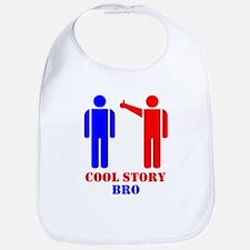 Cool Story Broism Bib