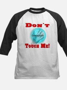 Don't Touch Me Kids Baseball Jersey