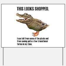 Crocoduck Looks Shopped Yard Sign