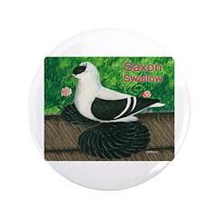 """Saxon Swallow Pigeon 3.5"""" Button"""