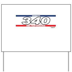 340 X Yard Sign