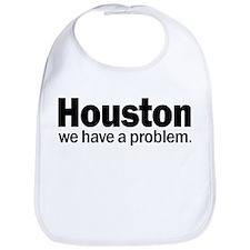 Houston We have a problem Bib