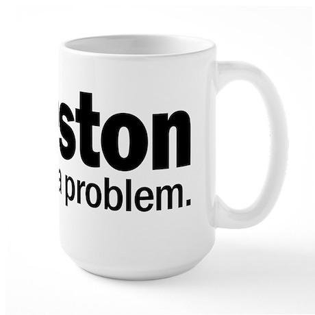 Houston We have a problem Large Mug