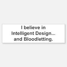 Intelligent Design? Bumper Bumper Bumper Sticker