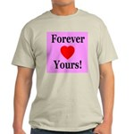 Forever Yours Ash Grey T-Shirt