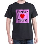 Forever Yours Black T-Shirt