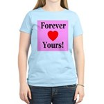 Forever Yours Women's Pink T-Shirt