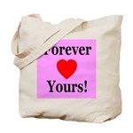 Forever Yours Tote Bag