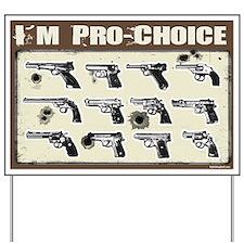 I'm Pro-Choice Yard Sign