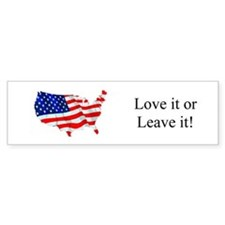 America! Love it or Leave it! Patriotic Bumper Sticker