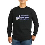 Funny Plumbers Long Sleeve Dark T-Shirt