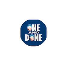 One & Done Mini Button