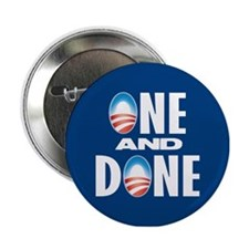 "One & Done 2.25"" Button"